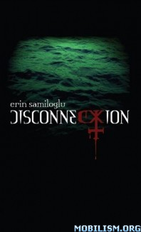 Download Disconnection by Erin Samiloglu (.ePUB) (.MOBI)