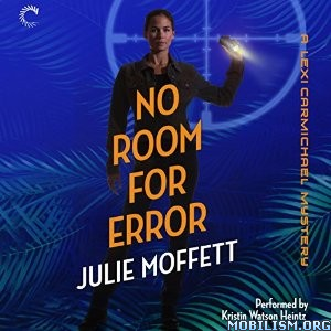 Download No Room for Error by Julie Moffett (.MP3)