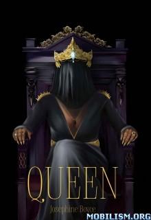 Download ebook Queen by Josephine Boyce (.ePUB)
