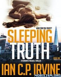 Download The Sleeping Truth by Ian C.P. Irvine (.ePUB)(.MOBI)(.AZW3)