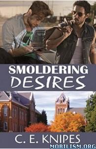 Download ebook Smoldering Desires by C.E. Knipes (MM) (.ePUB)(.MOBI)