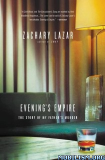 Download Evening's Empire by Zachary Lazar (.ePUB)