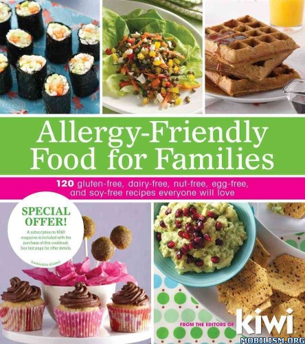 Download Allergy-Friendly Food by Editors of Kiwi Magazine (.ePUB)+