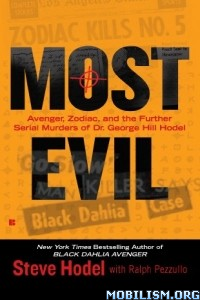Download Most Evil by Steve Hodel, Ralph Pezzullo (.ePUB)