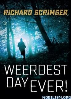 Download ebook Weerdest Day Ever! by Richard Scrimger (.ePUB)