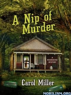 Download A Nip of Murder by Carol Miller (.ePUB)