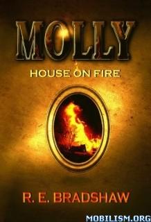 Download ebook Molly by R. E. Bradshaw (.ePUB)