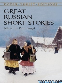 Download ebook Great Russian Short Stories edited by Paul Negri (.ePUB)