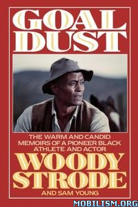 Goal Dust by Woody Strode