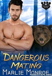 Download Dangerous Mating by Marlie Monroe (.ePUB)