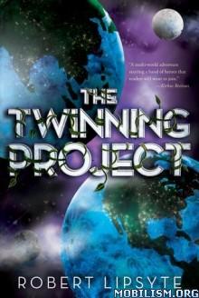 Download ebook The Twinning Project by Robert Lipsyte (.ePUB) (.MOBI)
