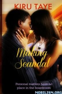 Download Making Scandal by Kiru Taye (.ePUB) (.MOBI)