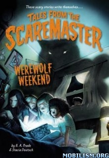 Download ebook Werewolf Weekend by B. A. Frade & Stacia Deutsch (.ePUB)