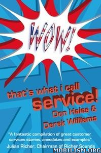 Wow! That's What I call Service by Derek Williams, Don Hales