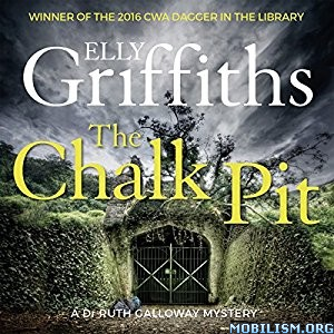 Download The Chalk Pit by Elly Griffiths (.MP3)