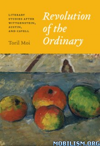Download ebook Revolution of the Ordinary by Toril Moi (.PDF)