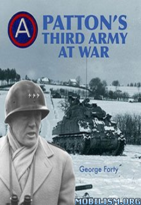 Download ebook Patton's Third Army at War by George Forty (.ePUB)