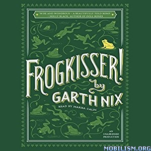 Download Frogkisser! by Garth Nix (.MP3)