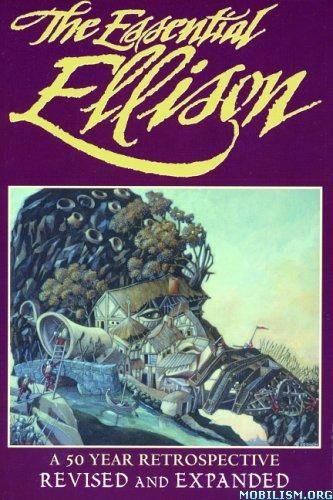 Download The Essential Ellison by Harlan Ellison (.PDF)