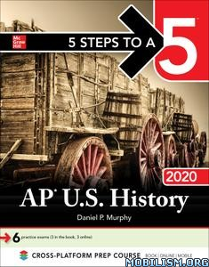 5 Steps to a 5: AP U.S. History 2020 by Daniel P. Murphy