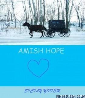 Download Amish Hope by Sicily Yoder (.ePUB) (.MOBI)
