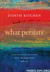 Download What Persists: Selected Essays by Judith Kitchen (.ePUB)