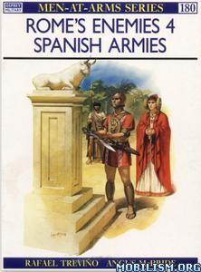 Rome's Enemies (4): Spanish Armies by Rafael Trevino