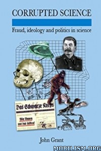 Download ebook Corrupted Science by John Grant (.ePUB)