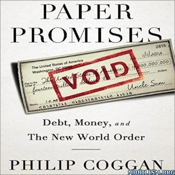 Paper Promises by Philip Coggan (.M4B)