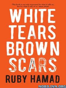 White Tears Brown Scars by Ruby Hamad