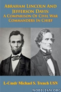Download ebook Abraham Lincoln & Jefferson Davis by Michael Trench (.ePUB)