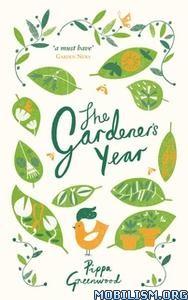 The Gardener's Year by Pippa Greenwood