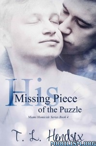 Download ebook His Missing Piece Of The Puzzle by T. L. Hendrix (.ePUB)