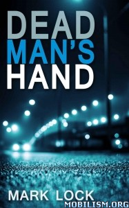 Download Dead Man's Hand by Mark Lock (.ePUB)