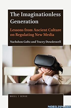 The Imaginationless Generation by Nachshon Goltz