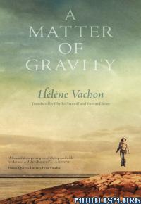 Download A Matter of Gravity by Helene Vachon (.ePUB)
