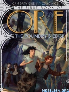 Download ebook The Foundry's Edge by Cam Baity, Benny Zelkowicz (.ePUB)