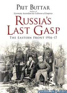 Download Russia's Last Gasp by Prit Buttar (.ePUB)