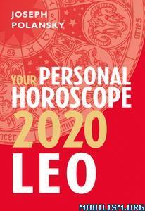 Leo 2020: Your Personal Horoscope by Joseph Polansky