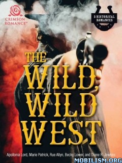 Download The Wild, Wild West by Apollonia Lord et al (.ePUB)