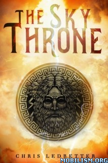 Download The Sky Throne by Chris Ledbetter (.ePUB)