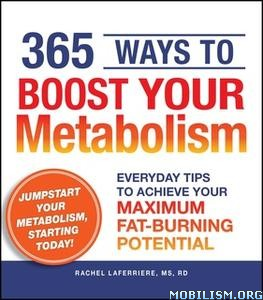 365 Ways to Boost Your Metabolism by Rachel Laferriere