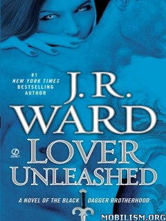 Download ebook Lover Unleashed by J.R. Ward (.ePUB)