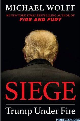 Siege: Trump Under Fire by Michael Wolff