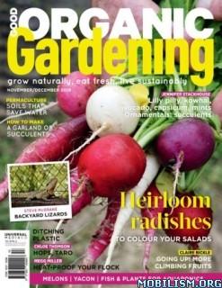 Good Organic Gardening – November/December 2019