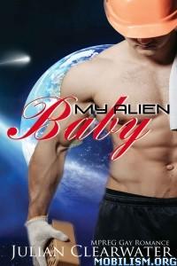 Download My Alien Baby by Julian Clearwater (.ePUB)
