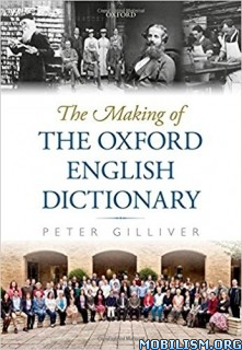 Download ebook Making of Oxford English Dictionary by Peter Gilliver (.PDF)