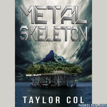 Metal Skeleton by Taylor Col