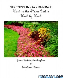 Success in Gardening by Jessie Peabody Frothingham