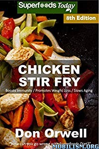 Chicken Stir Fry, 8th Edition by Don Orwell